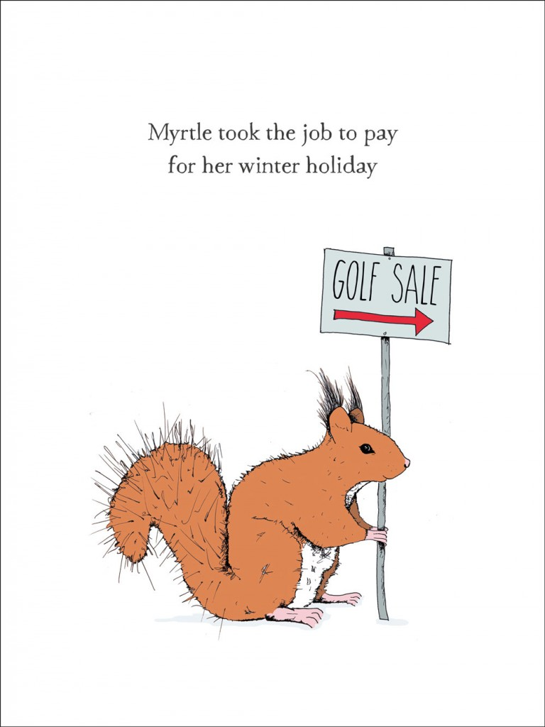 Illustration of Myrtle, a squirrel who took a job to pay for a winter holiday